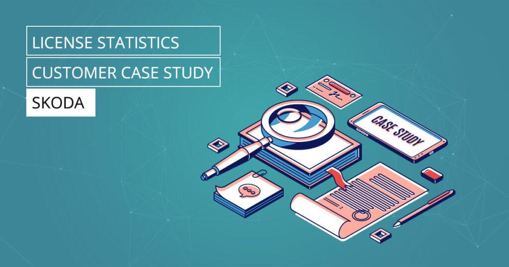 License Statistics - Customer Case Study - SKODA